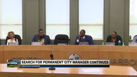 Benton Harbor's search for a permanent City Manager continues