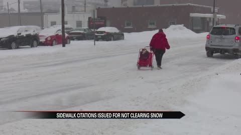 Citations could be issued if people aren't keeping up with snow on their properties