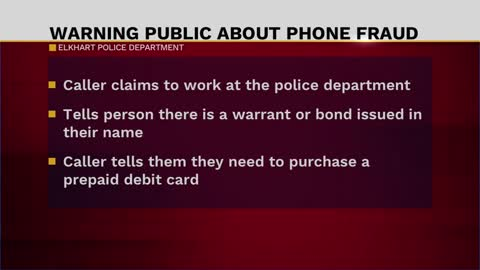 Elkhart police warn about a phone call scam
