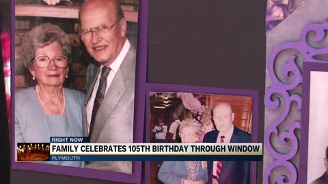 Family celebrates 105th birthday through window