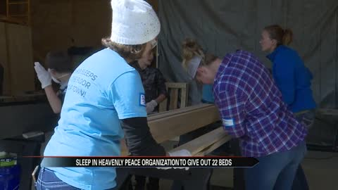 Sleep in Heavenly Peace Organization to give out 22 beds to kids