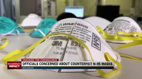 Michigan Attorney General weighs in on counterfeit N-95 mask concerns