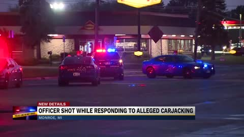 Michigan Officer shot responding to alleged carjacking