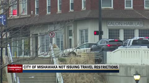 Mishawaka not mandating travel restrictions like South Bend, county