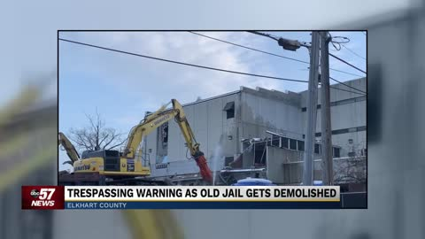 Demolition of former Elkhart County Jail underway