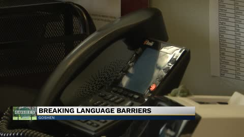 Phone system in Goshen aimed at overcoming language barriers
