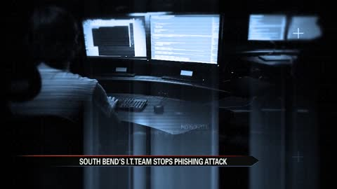 South Bend I.T. team blocks cyber phishing attack