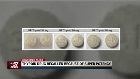 Thyroid drug recalled because of super potency