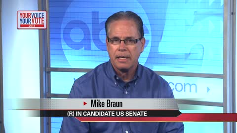 Your Voice, Your Vote: Mike Braun, Senate candidate (4 minutes)