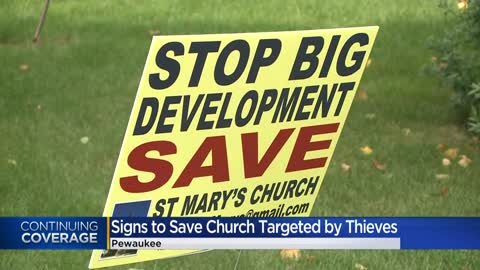 Thieves steal, destroy signs made by group advocating to save Pewaukee church