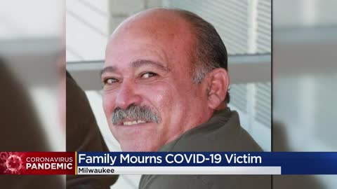'Didn't say goodbye': Milwaukee family mourns coronavirus...