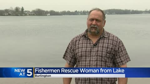 'Realized it was a person:' Fishermen rescue woman from middle of lake in Racine County