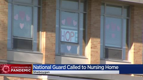 2 dead at Sheboygan nursing home, Wisconsin National Guard called...