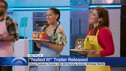Netflix show 'Nailed It' features former CBS 58 News anchor Whitney Martin