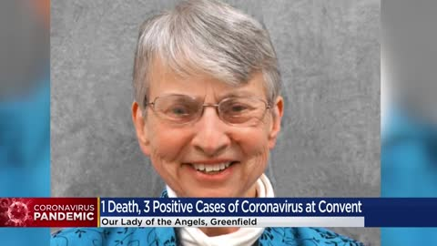 Sister at Our Lady of the Angels convent dies from COVID-19;...