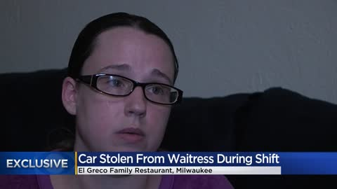Car stolen from Milwaukee waitress during her shift