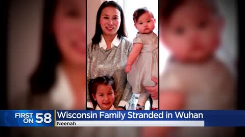 Wisconsin family stuck in Wuhan, China amid coronavirus outbreak