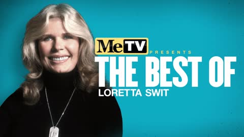 MeTV Presents The Best of Loretta Swit