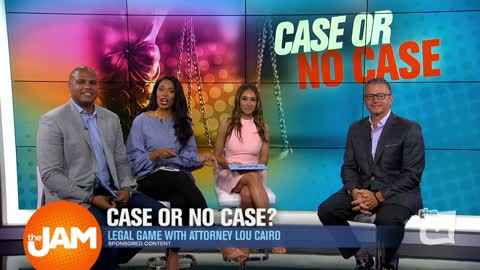 Case or No Case with Lou Cairo